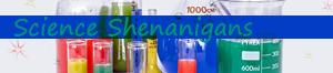 Science Shenanigans